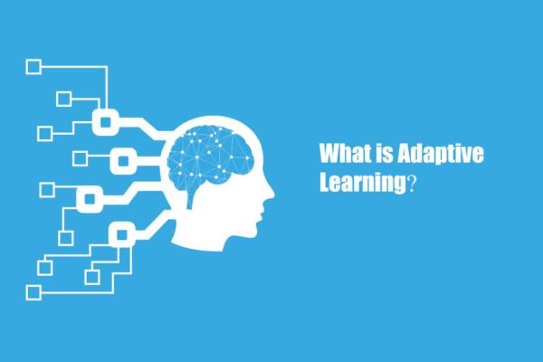 Adaptive learning là gì? Lợi ích của nó với nền giáo dục là gì?