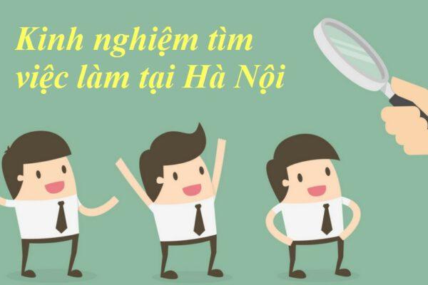 Kinh nghiệm khi tìm việc làm tại Hà Nội