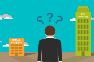 Người tìm việc nên chọn công ty lớn hay doanh nghiệp nhỏ